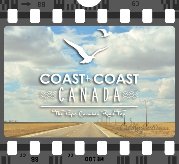 Across Canada in 4 minutes!! A Time Lapse Video, From East to West