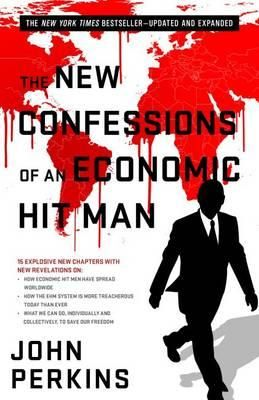 "The New Confessions of an Economic Hit Man The previous edition of this now-classic book revealed the existence and subversive manipulations of ""economic hit men."" John Perkins wrote that they ""are highly paid professionals who cheat countries around the globe out of trillions of dollars. Their tools include fraudulent financial reports, rigged elections, payoffs, extortion, sex, and murder."""