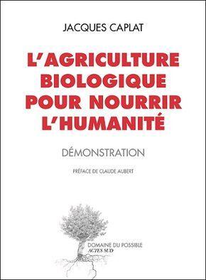Les rendements de l'agriculture biologique, un quiproquo tenace - Changeons d'agriculture