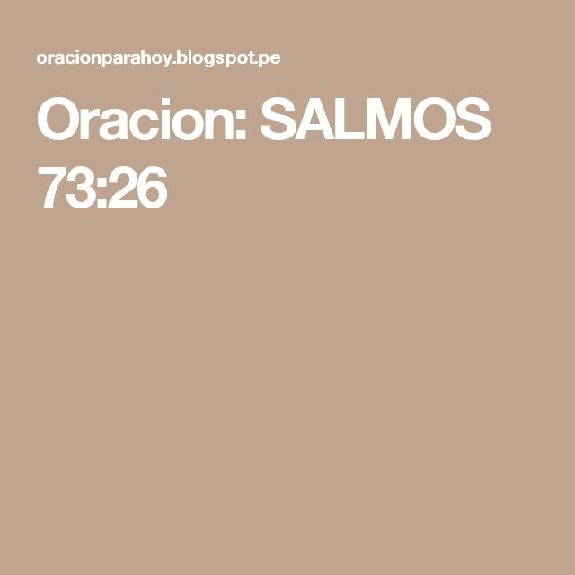 Oracion: SALMOS 73:26