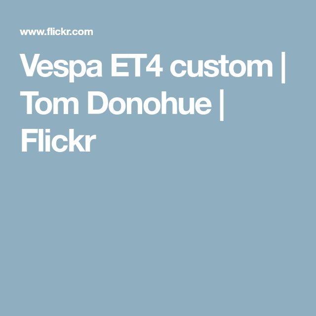 Vespa ET4 custom   Tom Donohue   Flickr
