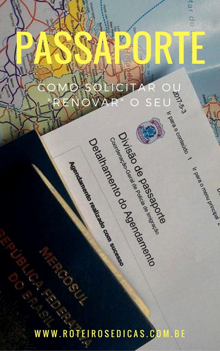 """Saiba passo a passo como tirar ou """"renovar"""" seu passaporte e... boa viagem!"""