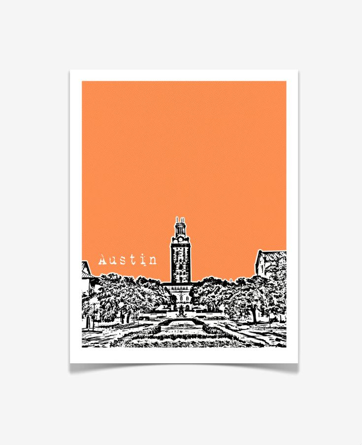 University of Texas at Austin Poster - Austin Skyline Art - UT Austin The Tower - 8x10. $20.00, via Etsy.  @louise living on Campus at UT Austin