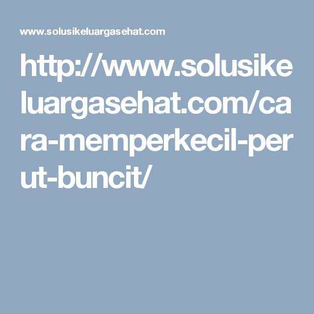 http://www.solusikeluargasehat.com/cara-memperkecil-perut-buncit/
