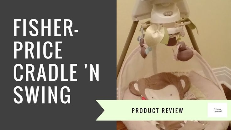 Fisher-Price Cradle 'n Swing Review