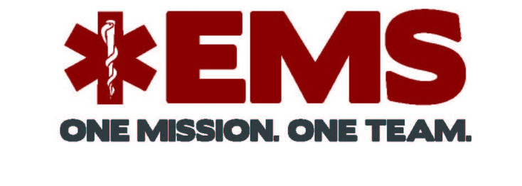 "EMS Week 2013 May19th - 25th  ""One Mission. One Team"""