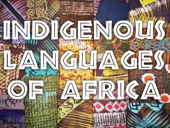 Indigenous languages of Africa (Most spoken) at Palabea.com