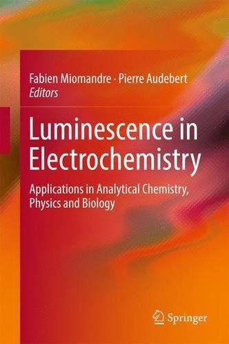 Luminescence in Electrochemistry: Applications in Analyti... https://www.amazon.co.uk/dp/3319491350/ref=cm_sw_r_pi_dp_x_4zLWybHG86HTJ