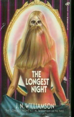 """The Longest Night""  ***  J.N. Williamson  (1985)"