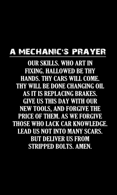 The Mechanic S Prayer Never Thought It Existed