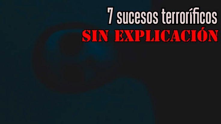 7 hechos terroríficos que no tienen explicación