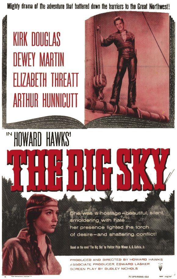 The Big Sky - Ţinuturi nesfârşite (1952) - Film - CineMagia.ro