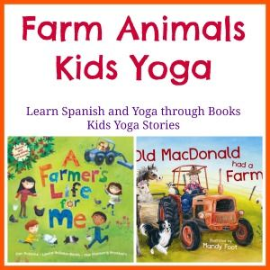 Farm Animals Yoga sequence inspired by A Farmer's Life for Me by Barefoot Books >> Kids Yoga Stories