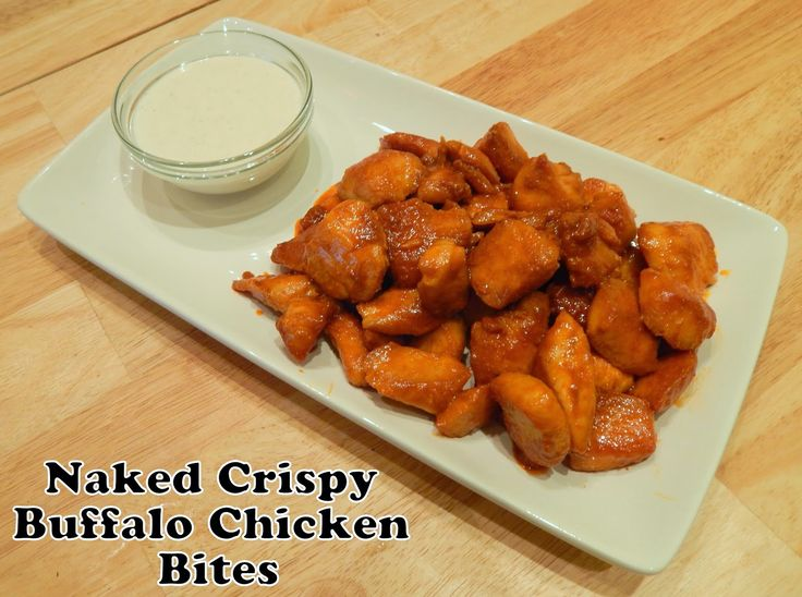 Cut the Wheat, Ditch the Sugar: Crispy Naked Buffalo Chicken Bites