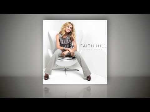 Come Home - Faith Hill