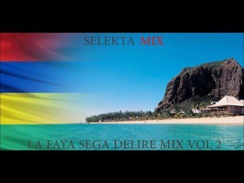 La Faya Sega Delire Mix VOL 2 By Selekta Mix 2016 ILE MAURICE