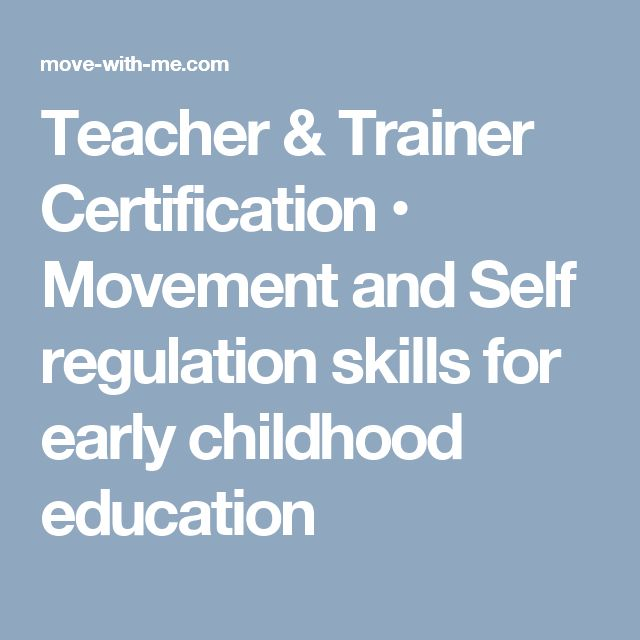 Teacher & Trainer Certification • Movement and Self regulation skills for early childhood education