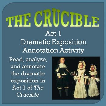 dramatic techniques in act 1 of the crucible The crucible study guide contains a biography of arthur miller, literature essays,  next section act one summary and analysis previous section glossary buy study guide.