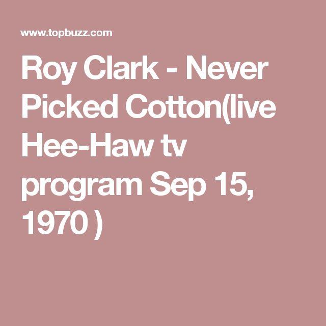 Roy Clark - Never Picked Cotton(live Hee-Haw tv program Sep 15, 1970 )