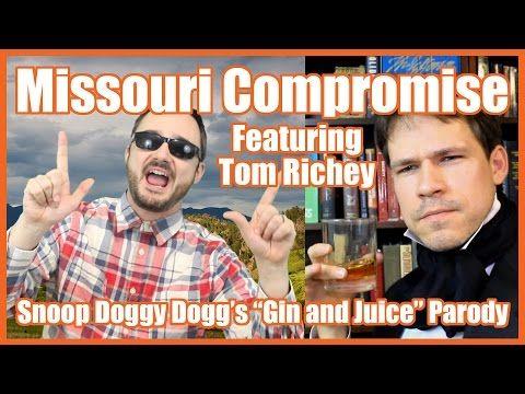 "Missouri Compromise feat. Tom Richey (""Gin and Juice"" Parody) - @MrBettsClass - YouTube"