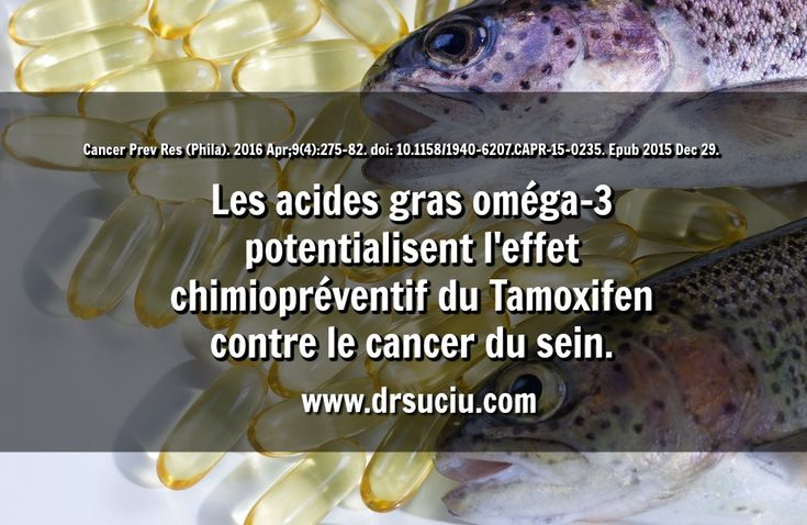 Photo Le lien Oméga 3 - Tamoxifen - cancer du sein - drsuciu