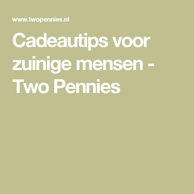 Cadeautips voor zuinige mensen - Two Pennies