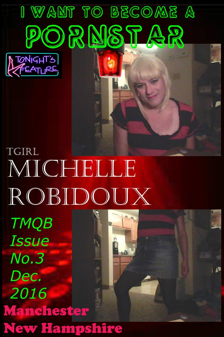 Cumming soon to a porn site near you, Quinn Academy's Tgirl: Michelle Robidoux. She's looking for a possible Co-Star, dominant top female or tgirl.