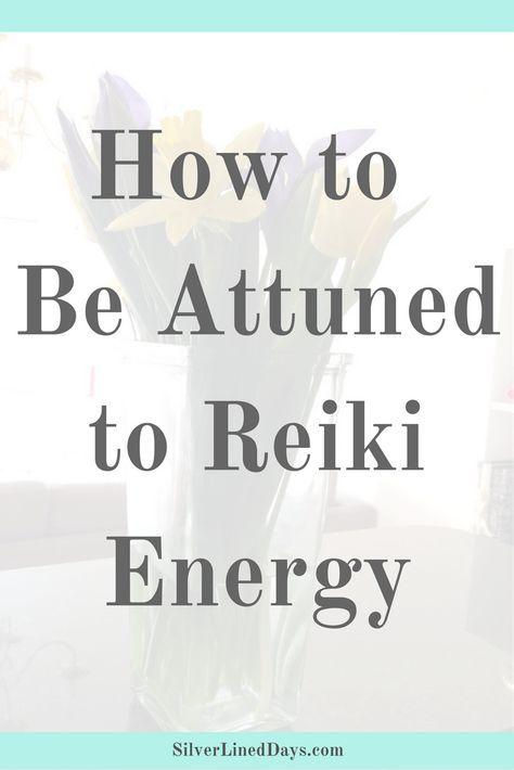 attuned reiki energy, reiki healing, reiki master, energy healer, reiki practitioner