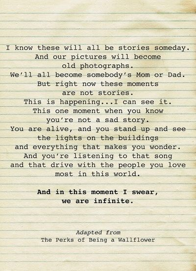 And in this moment I swear, we are infinite - The Perks of Being a Wallflower  ~~  Just watched this wonderful 2012 film, and as odd as it sounds for a person at my age & stage of life, I thoroughly enjoyed it & highly recommend it to everyone!!