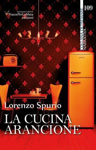 la-cucina-arancione http://valentinameloni.wordpress.com/2014/02/19/la-cucina-arancione-di-lorenzo-spurio/