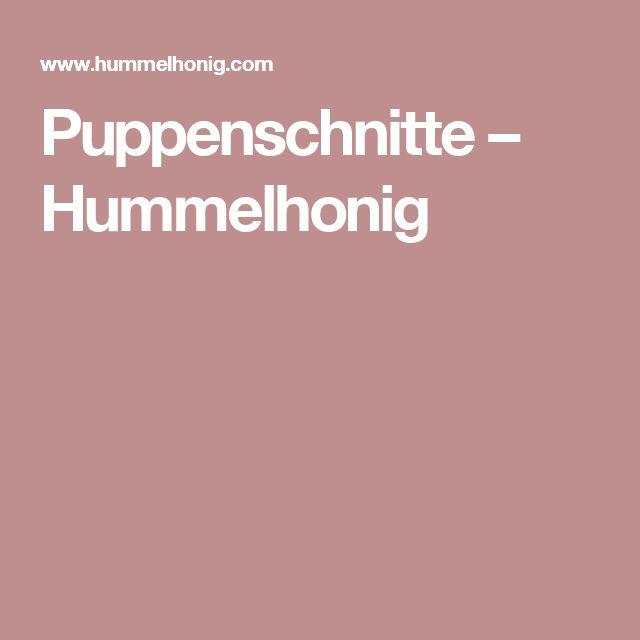 Puppenschnitte – Hummelhonig