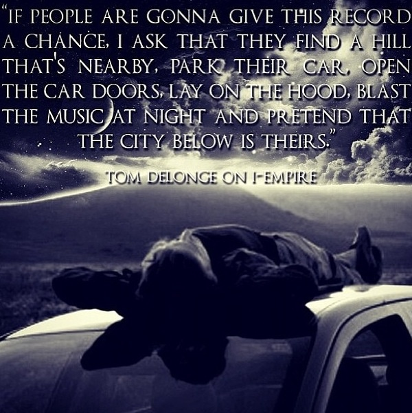 This is why Tom Delonge is my idol.