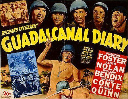 """película de guerra estrenada en 1943,titulada """"Diario de Guadalcanal"""".La cual se basó en un diario personal de un famoso corresponsal de guerra,llamado Richard Tregaskis."""