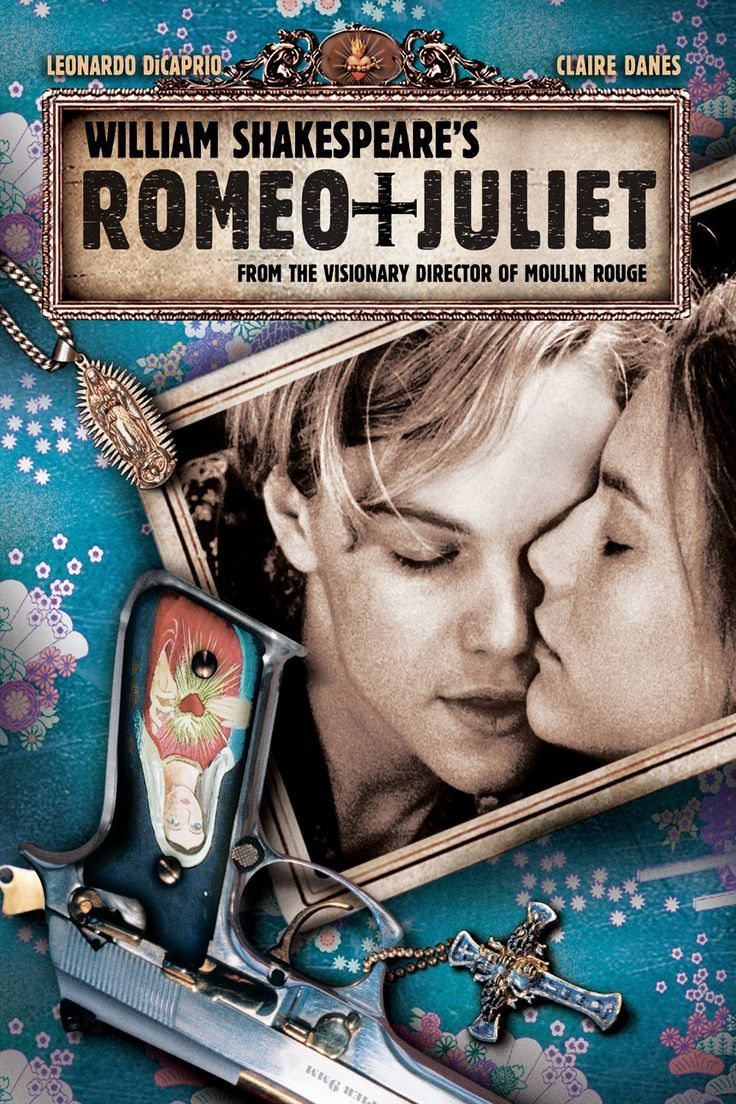 Romeo Juliet 1996 Film Romantique Romeo Et Juliette Film D Amour