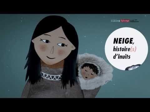 Neige, histoire(s) d'Inuit - YouTube