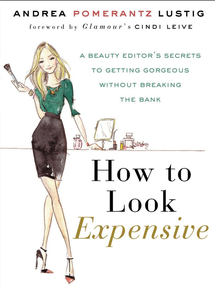 { how to look expensive }. Other pinners say it's a great book: Shaw Blog, Excited Dallas, Expen Beautiful, Dallas Shaw, Expensive Style, Expensive Books, Blog Interesting, Dallas Dyer, Books To Reading