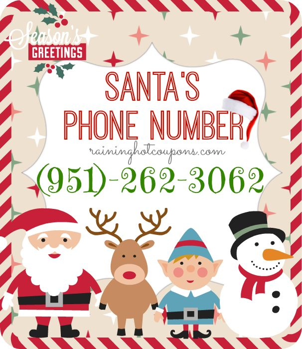 Santa's Phone Number Sponsored Link  Repin This Here! *DON'T FORGET to join my Black Friday and Christmas Toys & Gifts DEAL GROUP HERE to get notified about all the amazing deals coming up! IMPORTANT – BE SURE TO USE THE AREA CODE when dialing!!!! Did you know you can actually call Santa?! Yep! The …