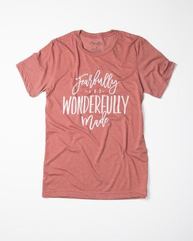 Fearfully and Wonderfully Made - T-Shirt