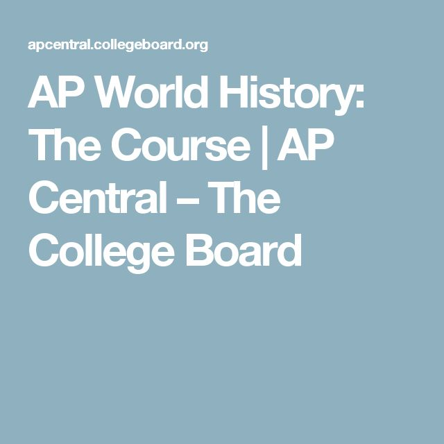 ap world history period 1 based on college board standards This assessment includes 50 stimulus based multiple choice questions for period 3 600 ce to 1450 ce based on the new 2016-2017 re-write of the ap world history curriculum the questions are aligned to both the revised 2016 college board curriculum ap world framework and to the nine historical thinking skills emphasized on the exam.