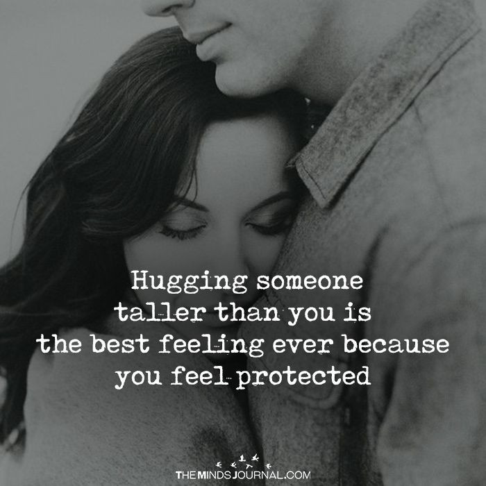 Hugging Someone Taller Than You Hug Quotes Romantic Love Quotes