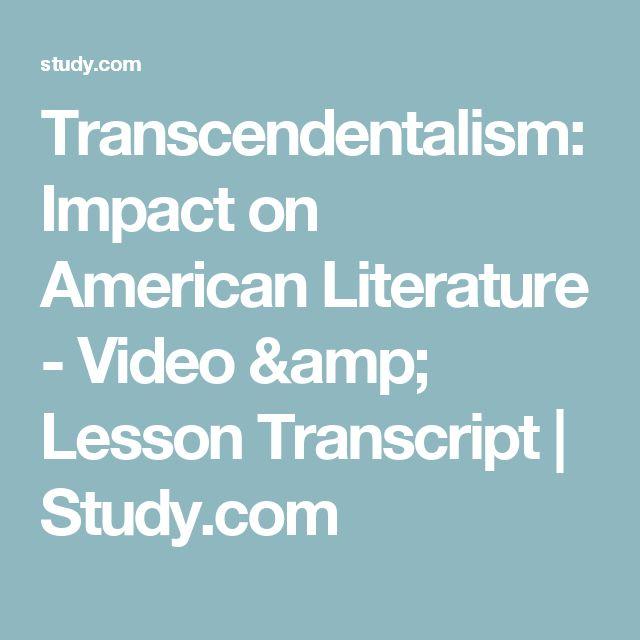 Transcendentalism: Impact on American Literature - Video & Lesson Transcript | Study.com