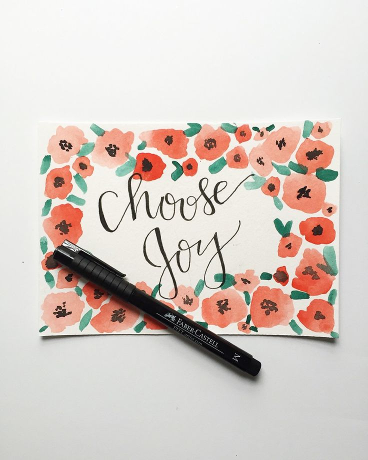 Choose Joy | Floral Border | Calligraphy and Watercolor Print by CharliePeaDesigns on Etsy https://www.etsy.com/listing/258307735/choose-joy-floral-border-calligraphy-and