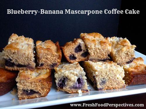Blueberry Banana Mascarpone Coffee Cake via Fresh Food Perspectives