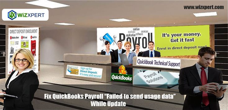 You Want To Know How Do You Fix Quickbooks Payroll Failed To Send Usage Data While Update Here Is This Blog We Are Disc Quickbooks Payroll Quickbooks Payroll