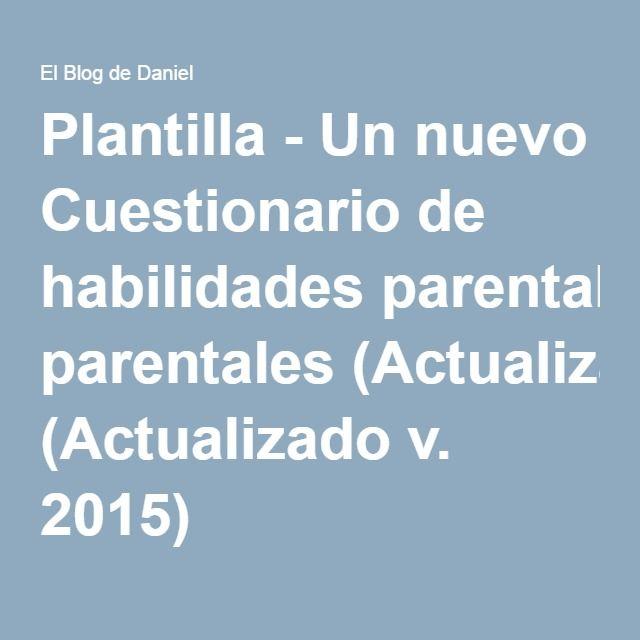Plantilla - Un nuevo Cuestionario de habilidades parentales (Actualizado v. 2015)