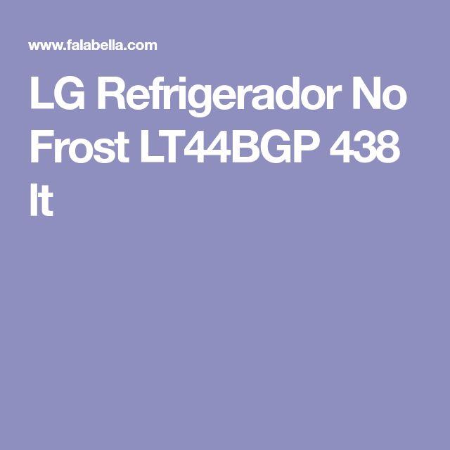 LG Refrigerador No Frost LT44BGP 438 lt