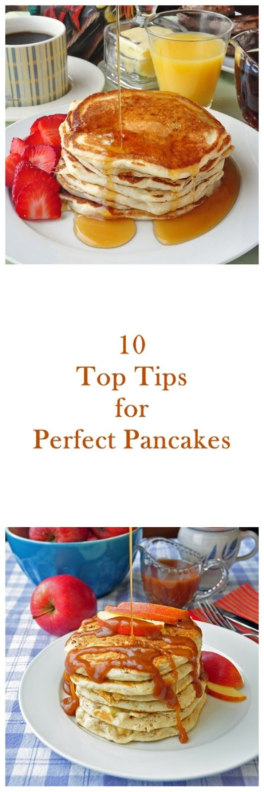 Ten Top Tips for Perfect Pancakes - 10 essential tips for light fluffy perfect pancakes every time PLUS 9 pancake recipes too!