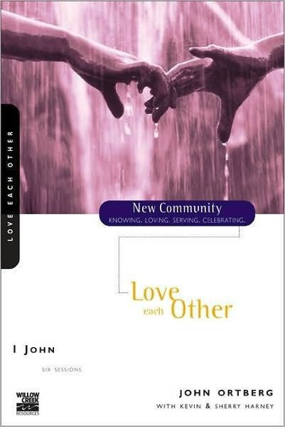 1 John: Love Each Other, New Community Series