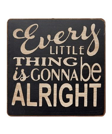 Look what I found on #zulily! 'Every Little Thing' Wall Sign #zulilyfinds
