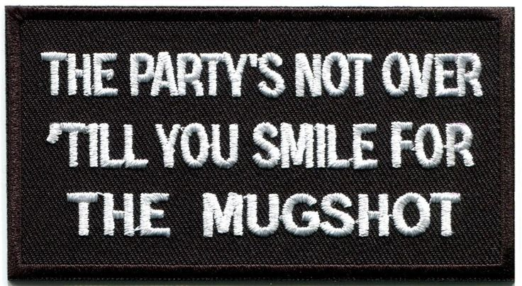 Party's not Over Funny Biker Slogan Beer Rockabilly Applique Iron on Patch G 125 | eBay